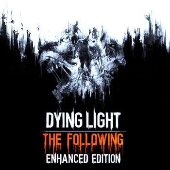 Dying Light: The Following - Edición Mejorada - Steam (PC)