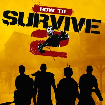 How to Survive 2 Secundaria (PS4)